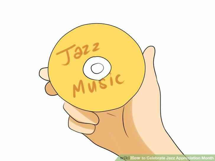 Imagen titulada Celebrar el Mes de Apreciación del Jazz Paso 3