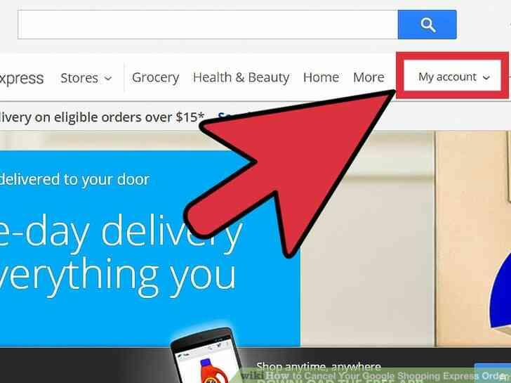 Imagen titulada Cancelar Su cuenta de Google Shopping Express Orden de Paso 4