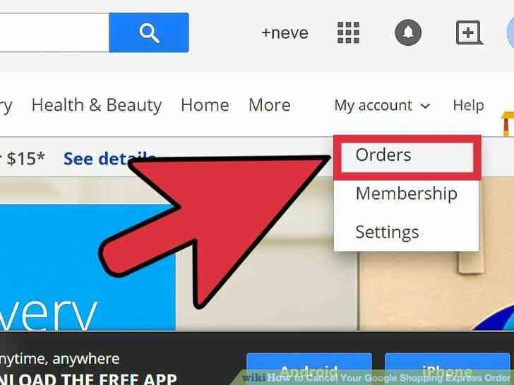 Imagen titulada Cancelar Su cuenta de Google Shopping Express Orden de Paso de 5