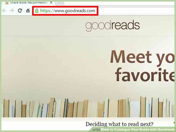 Image titulado Catálogo de Sus Libros con Goodreads Paso 1