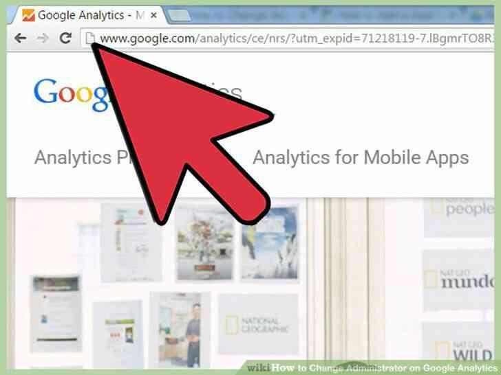 Imagen titulada Cambio de Administrador de Google Analytics Paso 1