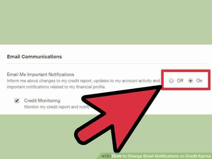 Imagen titulada Cambiar las Notificaciones de Correo electrónico en el Crédito Karma Paso 5