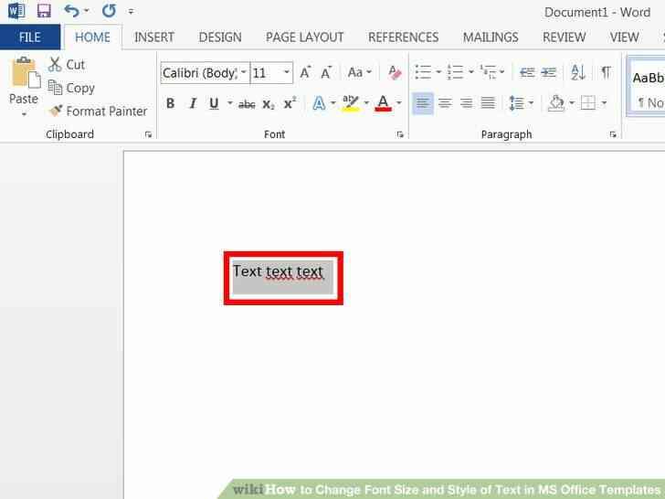 Imagen titulada Cambiar el Tamaño de Fuente y Estilo de Texto en MS Office Plantillas Paso 5