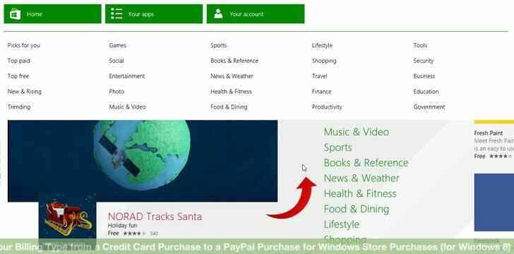 Imagen titulada Cambiar Su Tipo de Facturación de una Compra con Tarjeta de Crédito para una Compra PayPal para las Compras de la Tienda de Windows (Windows 8) Paso 1