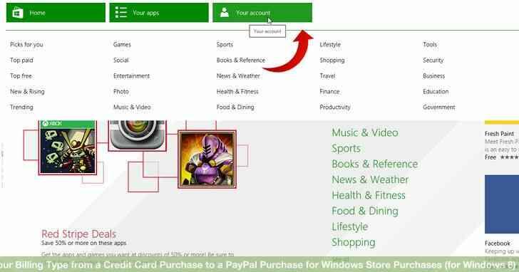 Imagen titulada Cambiar Su Tipo de Facturación de una Compra con Tarjeta de Crédito para una Compra PayPal para las Compras de la Tienda de Windows (Windows 8) Paso 2
