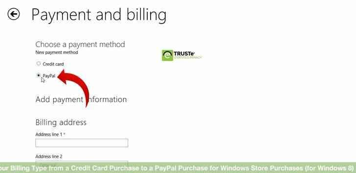Imagen titulada Cambiar Su Tipo de Facturación de una Compra con Tarjeta de Crédito para una Compra PayPal para las Compras de la Tienda de Windows (Windows 8) Paso 5