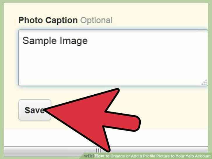 Imagen titulada Cambiar o Añadir una Imagen de Perfil de Su Cuenta de Yelp Paso 14