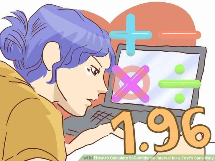 Imagen titulada Calcular 95% Intervalo de Confianza para una Prueba de Sensibilidad del Paso 6