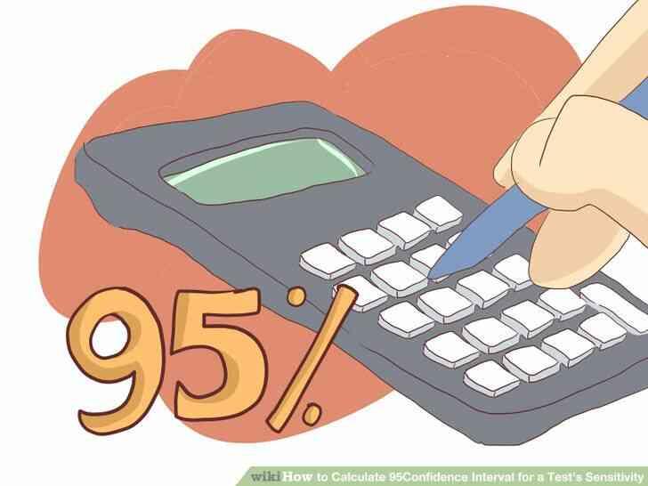 Imagen titulada Calcular 95% Intervalo de Confianza para una Prueba de Sensibilidad del Paso 7