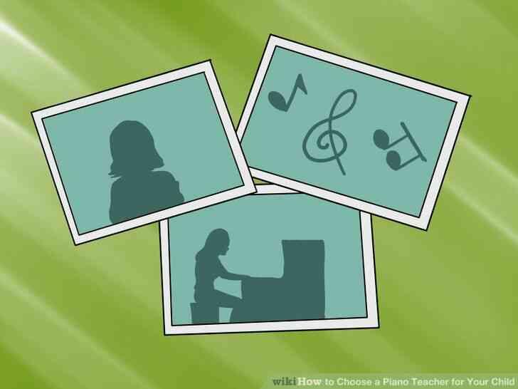Imagen titulada Elegir un Profesor de Piano para Su Hijo el Paso 3