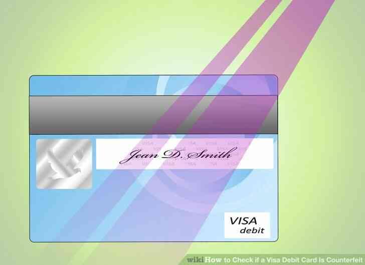 Imagen titulada Comprobar si una Tarjeta de Débito Visa Es la Falsificación de Paso de 6