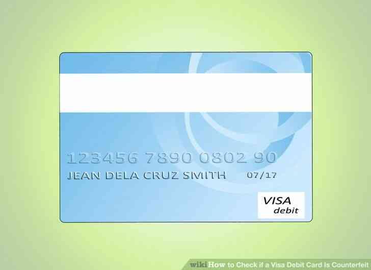 Imagen titulada Comprobar si una Tarjeta de Débito Visa Es la Falsificación de Step 7