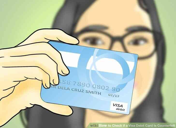 Imagen titulada Comprobar si una Tarjeta de Débito Visa Es la Falsificación de Paso 2