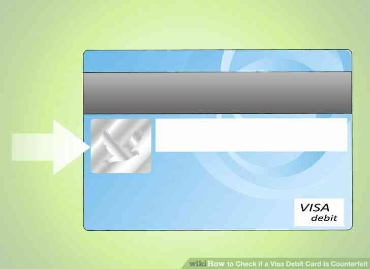Imagen titulada Comprobar si una Tarjeta de Débito Visa Es la Falsificación de Paso 4