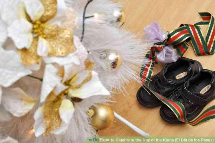 Imagen titulada Celebrar el Día de los Reyes (El Día de los Reyes) Paso 4
